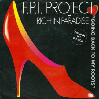 """F.P.I. Project* - Rich In Paradise """"Going Back To My Roots"""" (7"""", Single)"""