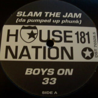 """Boys On 33 - Slam The Jam (12"""")"""