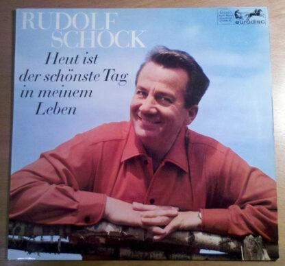 Rudolf Schock - Heut Ist Der Schönste Tag In Meinem Leben (LP, Album)