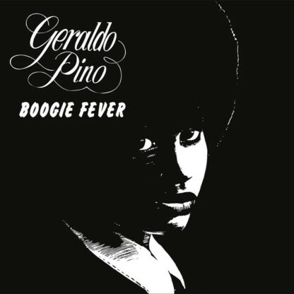 Geraldo Pino - Boogie Fever (LP, Album, RE)