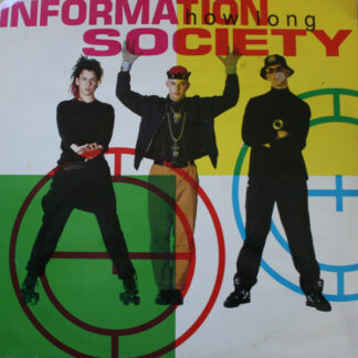 """Information Society - How Long (12"""")"""