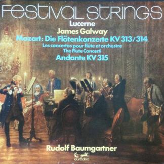 Mozart* - James Galway, Lucerne Festival Strings*, Rudolf Baumgartner - Die Flötenkonzerte Kv 313/314 + Andante, KV 315  (LP, Quad)
