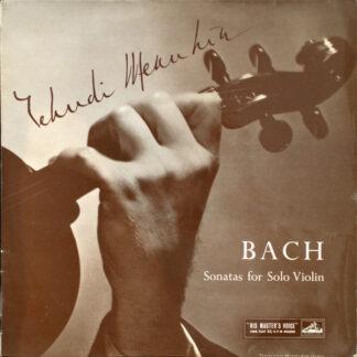 Yehudi Menuhin, Bach* - Sonatas For Solo Violin, Volume 3 (LP, Mono)