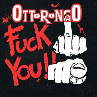 """Ottorongo - Fuck You (12"""")"""