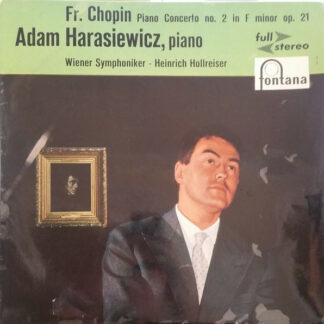Fr. Chopin*, Adam Harasiewicz, Wiener Symphoniker - Heinrich Hollreiser - Piano Concerto No. 2 In F Minor Op. 21 (LP)