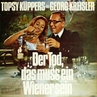 Topsy Küppers ✻ Georg Kreisler - Der Tod, Das Muss Ein Wiener Sein (LP, Album)