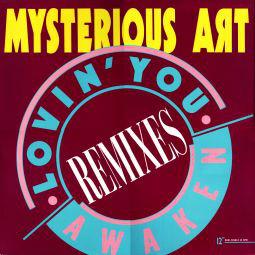 "Mysterious Art - Lovin' You / Awaken (Remixes) (12"", Maxi)"