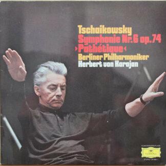 "Tschaikowksy* - Berliner Philharmoniker - Herbert von Karajan - Symphonie Nr.6 Op. 74 ""Pathétique"" (LP, Album, Club)"