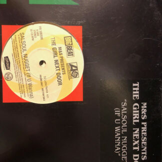 """M&S Presents The Girl Next Door - Salsoul Nugget (If U Wanna) (2x12"""", Promo)"""