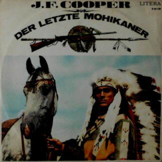 J. F. Cooper* - Der Letzte Mohikaner (LP, Mono)