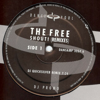 "The Free - Shout! (Remixes) (12"", Promo)"