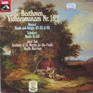 Beethoven*, Mozart*, Schubert*, Josef Suk, Academy Of St. Martin-in-the-Fields*, Neville Marriner* - Violinromanzen Nr. 1 & 2 / Rondo And Adagio KV 373 & 261 / Rondo D. 438 (LP)