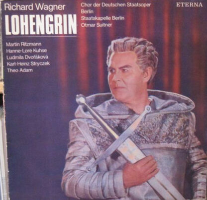 Richard Wagner, Otmar Suitner, Martin Ritzmann, Hanne-Lore Kuhse - Lohengrin - Opernquerschnitt (LP, Album)