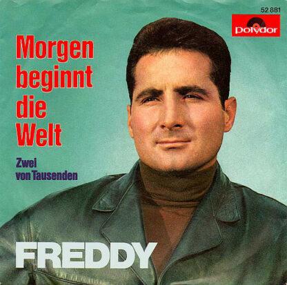 """Freddy* - Morgen Beginnt Die Welt (7"""", Single, Mono)"""
