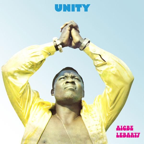 Aigbe Lebarty – Unity (LP, Album, RE)