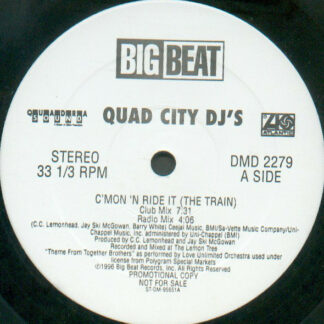 "Quad City DJ's - C'Mon 'N Ride It (The Train) (12"", Promo)"