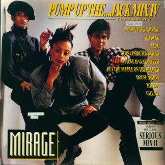 """Mirage (12) - Pump Up The...Jack Mix IV (2x12"""", Maxi, P/Mixed + Ltd, S/Edition)"""