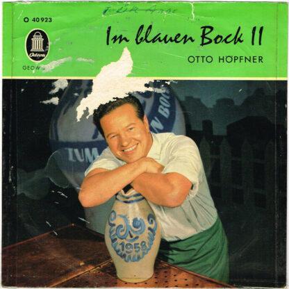 """Otto Höpfner - Im Blauen Bock II (7"""", EP)"""