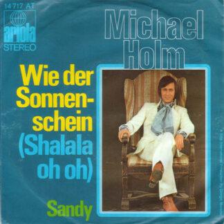 """Michael Holm - Wie Der Sonnenschein (Shalala Oh Oh) (7"""", Single)"""