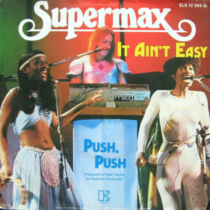 "Supermax - It Ain't Easy / Push, Push (7"", Single)"