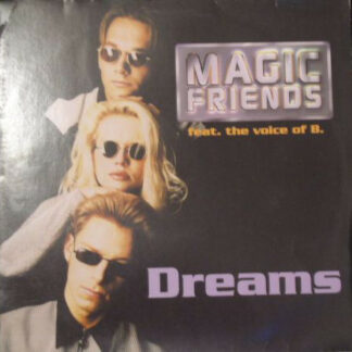 """Magic Friends Feat. The Voice Of B. - Dreams (12"""")"""