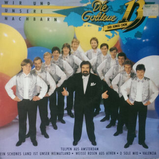 Die Goldene 13 - Der Junge Chor* - Wir Und Unsere Nachbarn (LP, Album)