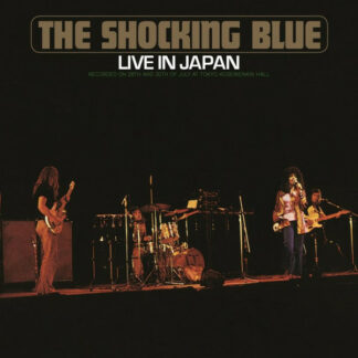 Shocking Blue - Live In Japan (LP, Album, Num, RE, RM, Ora)