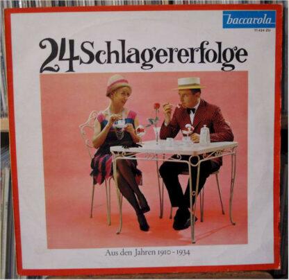 Various - 24 Schlagererfolge - Aus Den Jahren 1910-1934 (LP, Album)