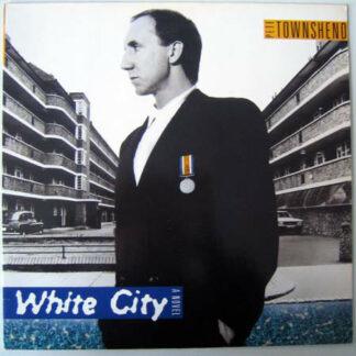 Pete Townshend - White City (A Novel) (LP, Album)