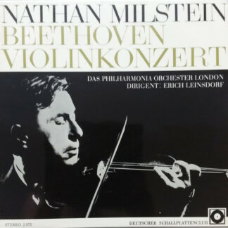 Nathan Milstein, Beethoven*, Das Philharmonia Orchester London*, Erich Leinsdorf - Violinkonzert (LP)