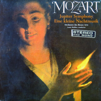 Mozart*, Orchestre Des Beaux Arts*, Louis Maillot - Jupiter Symphony / Eine Kleine Nachtmusik (LP)
