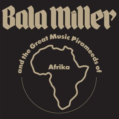 Bala Miller And The Great Music Pirameeds Of Afrika* - Pyramids (LP, Album, RE)