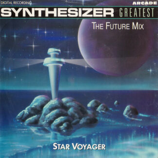 """Star Voyager - Synthesizer Greatest - The Future Mix (7"""", Single, P/Mixed)"""