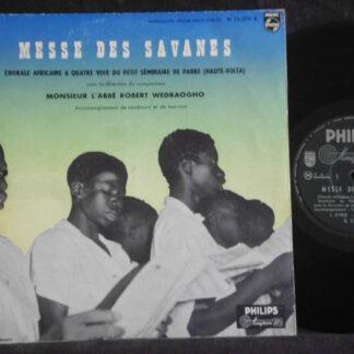 """Robert Wedraogho, Chorales Africaine à Quatre Voix Du Petit Seminaire de Pabre - Messe Des Savanes (10"""", Album, Mono)"""