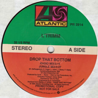 "L'Trimm - Drop That Bottom (12"", Single, Promo)"
