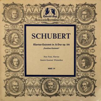 """Schubert*, Pina Pozzi, Streich-Quartett Winterthur* - Klavier-Quintett In A-Dur Op. 114 (""""Forellen-Quintett"""") (10"""", Mono)"""