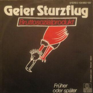 "Geier Sturzflug - Bruttosozialprodukt (7"", Single)"