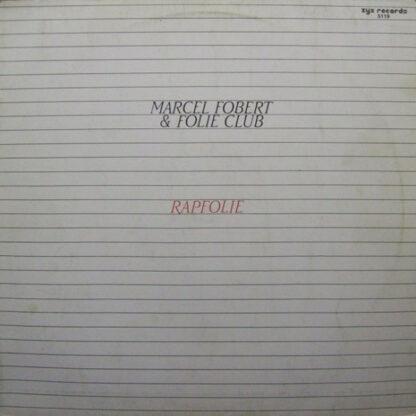 "Marcel Fobert & Folie Club - Rapfolie (12"")"