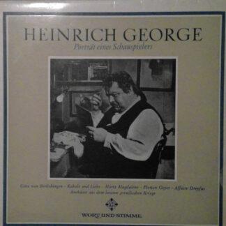 Heinrich George - porträt eines Schauspielers (LP)
