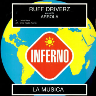 "Ruff Driverz Presents Arrola - La Musica (12"")"
