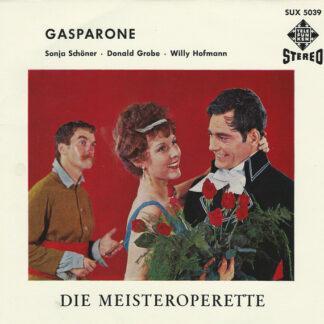 """Sonja Schöner, Donald Grobe, Willy Hofmann - Gasparone (7"""")"""