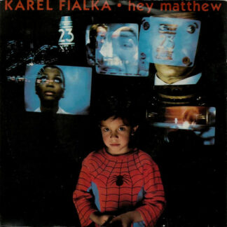 "Karel Fialka - Hey Matthew (7"", Single)"