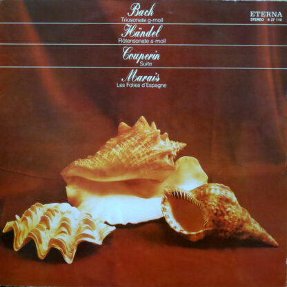 Bach*, Händel*, Couperin*, Marais* - Triosonate G-moll / Flötensonate A-moll / Suite / Les Folies D'Espagne (LP, RE)