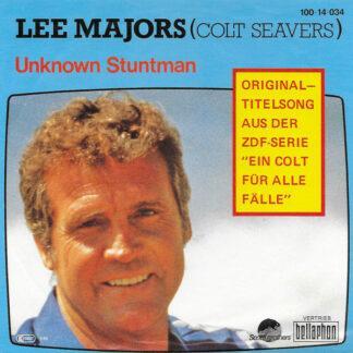 """Lee Majors (Colt Seavers)* - Unknown Stuntman (7"""", Single)"""