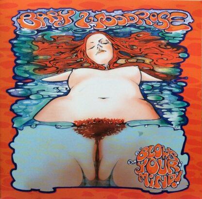 Baby Woodrose - Blows Your Mind! (LP, Album, Ltd, RP, Cle)