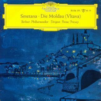 "Smetana* – Berliner Philharmoniker, Ferenc Fricsay - Die Moldau (Vltava) (7"", EP, Mono, RP)"