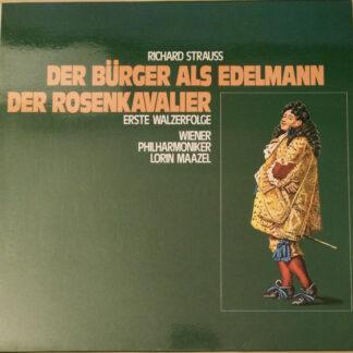 Richard Strauss, Wiener Philharmoniker, Lorin Maazel - Der Bürger Als Edelmann / Der Rosenkavalier (Erste Walzerfolge) (LP, Enh)