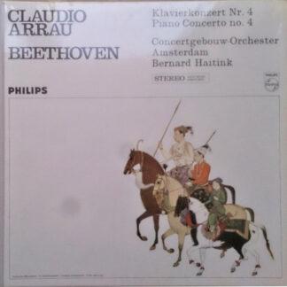 Beethoven* - Claudio Arrau, Concertgebouw Orchestra, Amsterdam*, Bernard Haitink - Klavierkonzert Nr. 4 / Piano Concerto No. 4 (LP, Album)