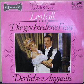 """Leo Fall, Margit Schramm, Rudolf Schock - Die Geschiedene Frau / Der Liebe Augustin (10"""", S/Edition)"""