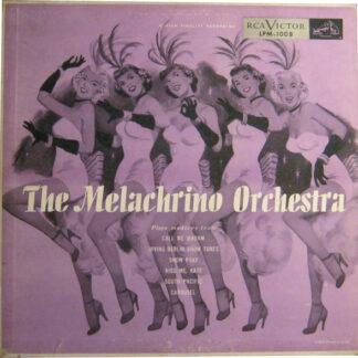George Melachrino, The Melachrino Orchestra - Melachrino Plays The Great Shows (LP, Mono)